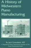 A History of Midwestern Piano Manufacturing